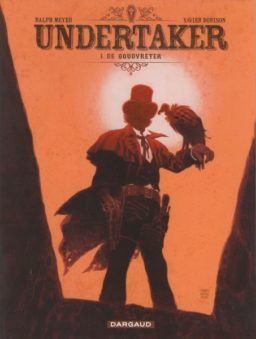 graphic novel, beeldverhaal, Undertaker, Xavier Dorison, Ralph Meyer, Goudvreter, 1, Dargaud, Western, Blueberry, Strip, Stripboek, Stripverhaal, Kopen, Bestellen