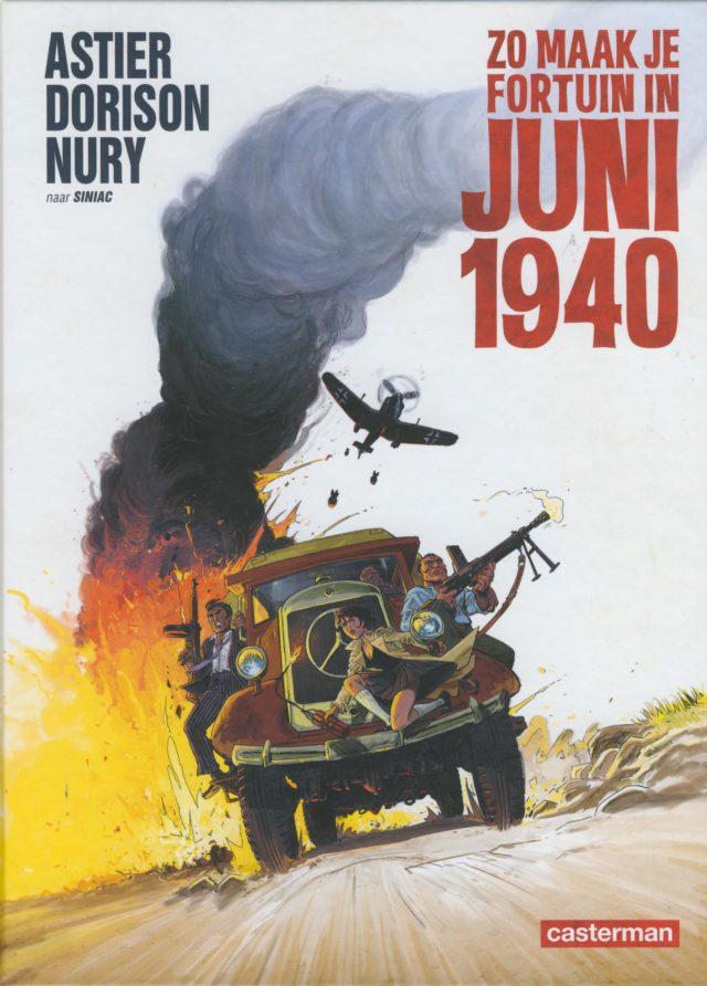 zo maak je fortuin, juni 1940, Astier, Dorison, Nury, Siniac, Strip, Zo Maak je Fortuin in Juni 1948, Casterman