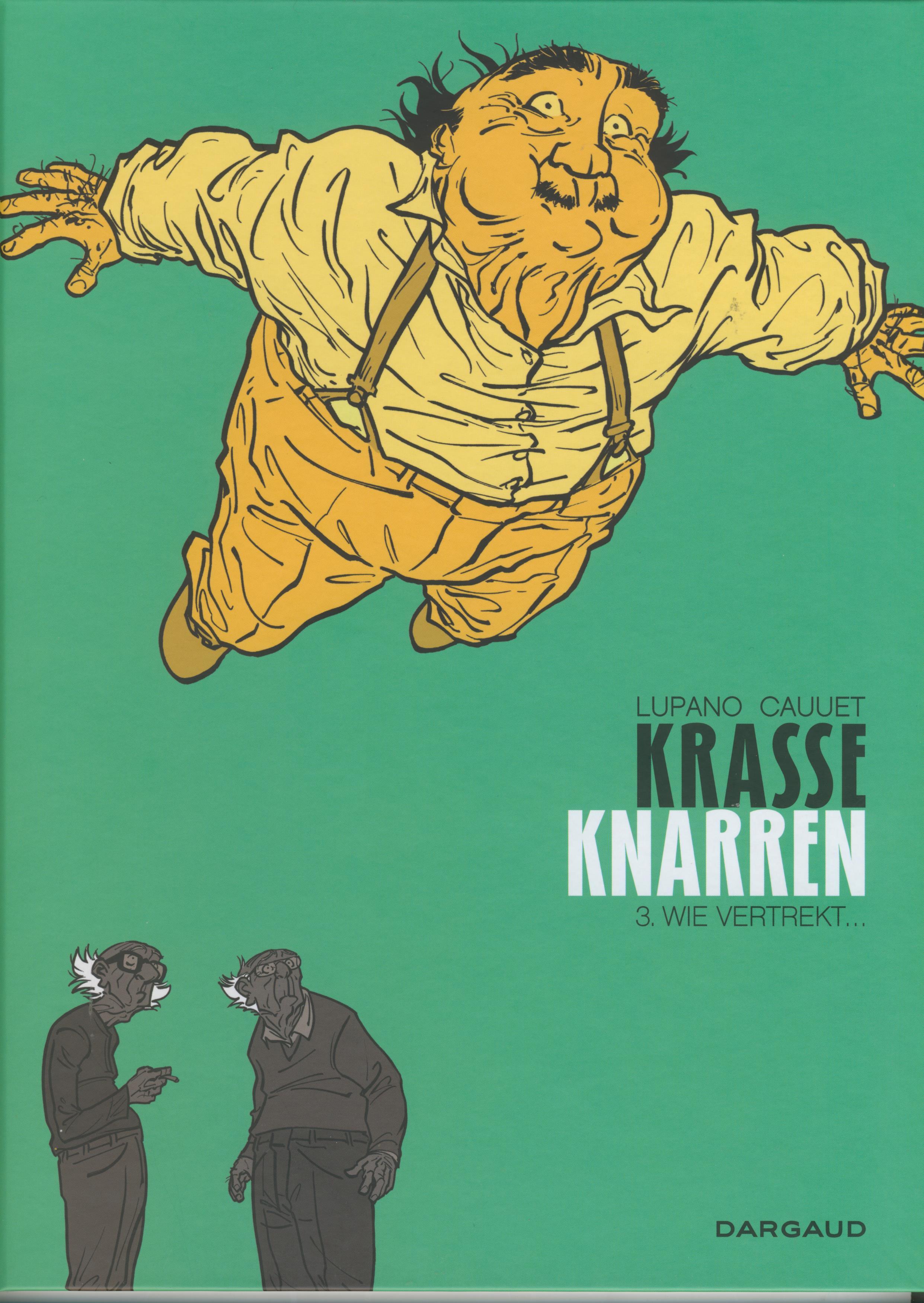 Krasse Knarren 3, Lupano, Cauuet, wie vertrekt, dargaud, strip, drie, 3, stripboeken, stripverhaal, stripboek, stripspeciaalzaak, nieuwe strips