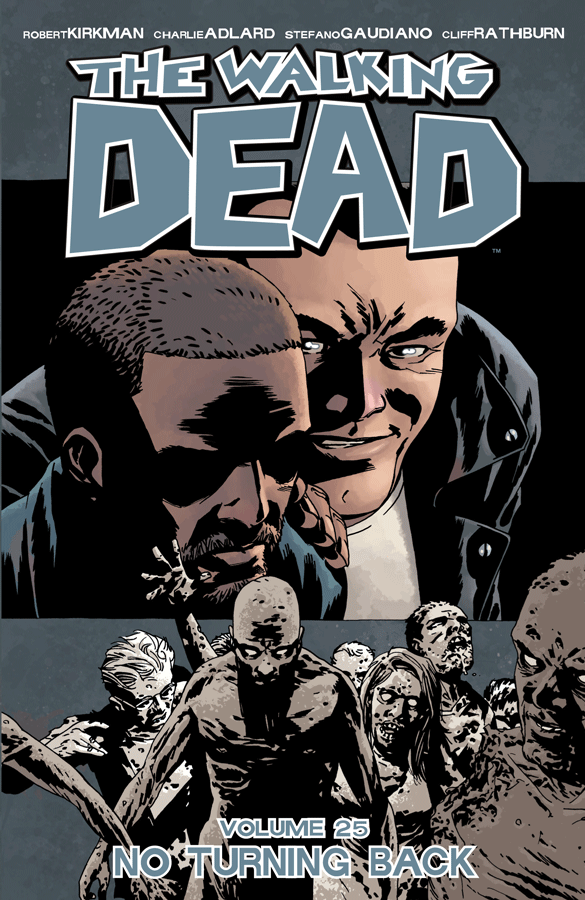 The Walking Dead, The Walking Dead Vol. 25 TP, No Turning Back, Comic, Image, Strip, Bestellen, Kopen