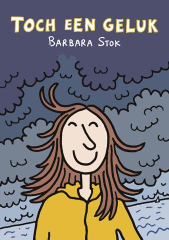 Barbara Stok, Toch een geluk, Strip, Stripboek, Bestellen, kopen