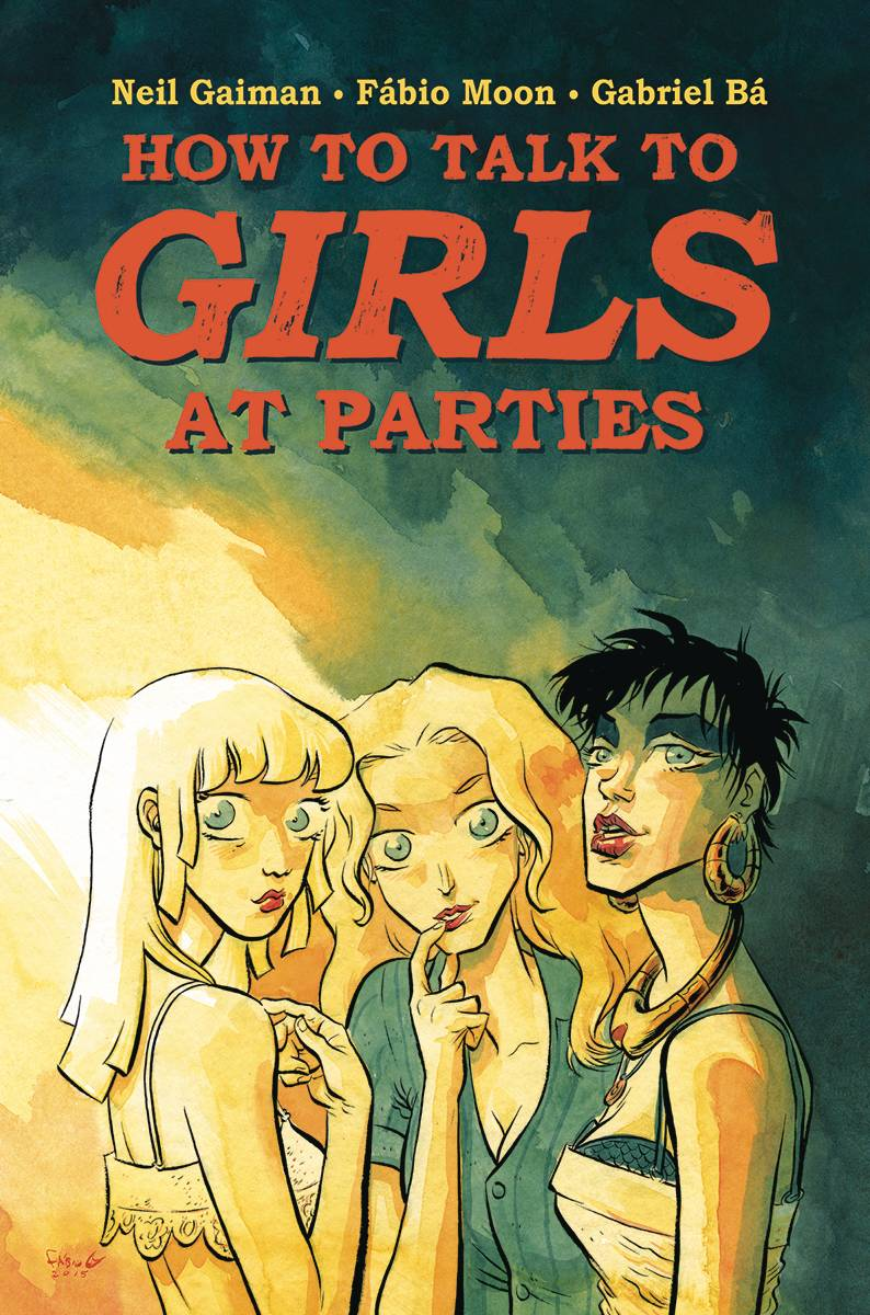 Girls at parties, Girls parties, How to talk to girls at parties, Gaiman, Moon, Ba, Dark Horse, Graphic Novel, Comic, Kopen, Bestellen