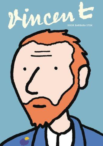 Vincent, Vincent van Gogh, Barbara Stok, Biografie, Strip, Stripboek, Kopen, Bestellen