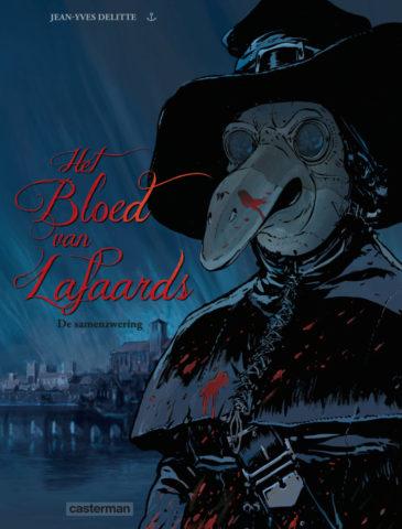 Bloed van Lafaards, Bloed van Lafaards 3, Bezwering, Delitte, Casterman, Strip, Stripboek, Stripverhaal, Kopen, Bestellen