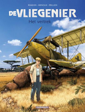 Vliegenier, Vertrek, Dargaud, Kraen, Arnoux, Strip, Stripboek