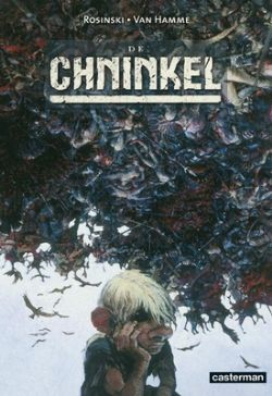 Chninkel, Integraal, Jubileum, Van Hamme, Rosinski, Casterman, strip, stripboek, stripverhaal, kopen, bestellen