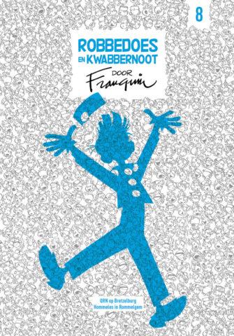 Robbedoes door Franquin 8, QRN op Bretzelbrug, Hommeles in Rommelgem, Robbedoes, kwabbernoot, Dupuis, Strip, Stripboek, Franquin, Andre, kopen, bestellen, stripspeciaalzaak