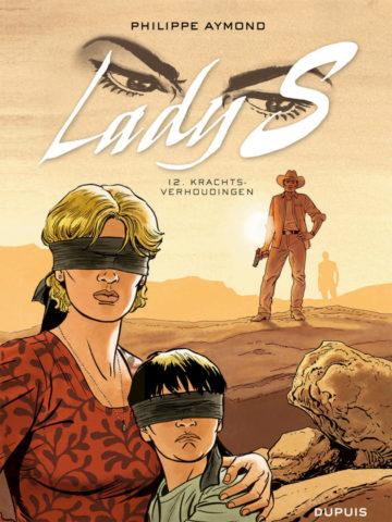 Lady S., Lady S, 12, Krachtsverhoudingen, Krachtverhoudingen