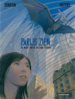 Parijs zien 2, de nacht van de vallende sterren, François Schuiten, Benoît Peeters, Casterman