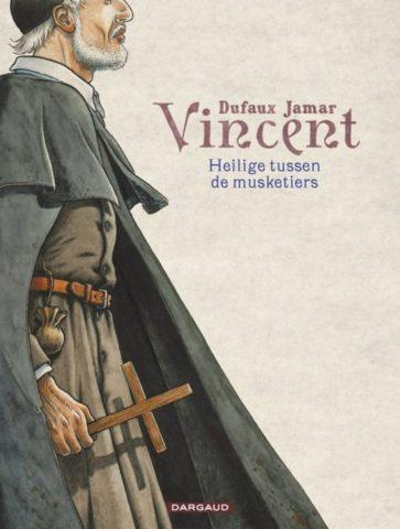 Vincent - Heilige tussen Musketiers, Vincent - Heilige tussen de musketiers
