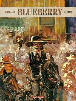 Blueberry Integraal 3, Charlier, Giraud, Ijzeren Paard, Man met de Ijzeren Vuist, Vlakte der Sioux