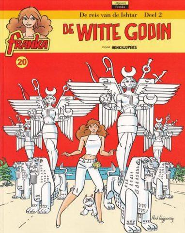 Franka 20, Witte Godin
