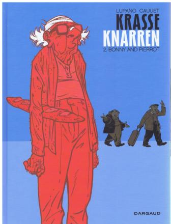 Krasse Knarren 2, Dargaud, Lupano, Cauuet,