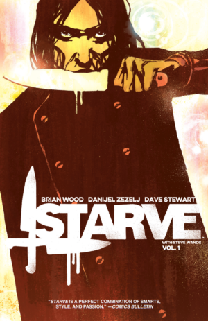 Starve 1 TP, Image, Brian Wood