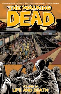 the walking dead 24, Life and Death, Walking dead 24, Image Comics, Robert Kirkman, Charlie Adlard