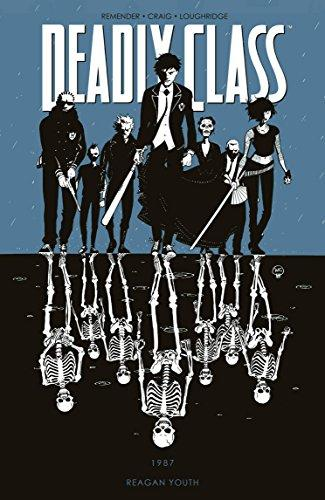 9781632150035, Deadly Class 1, Reagan Youh, Image, Remender, Craig