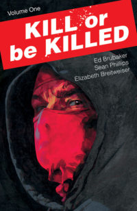 Kill or Be Killed, Ed Brubaker, Sean Philips, Image Comics