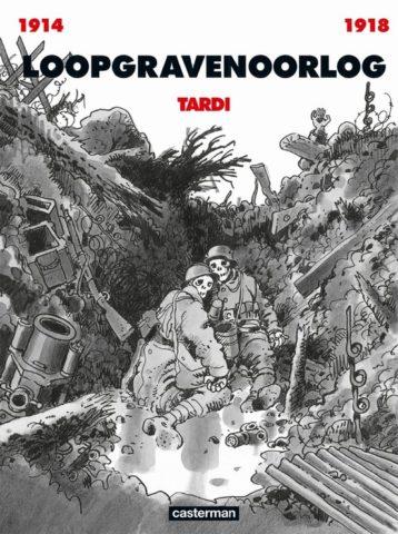 Loopgravenoorlog, Tardi, Casterman