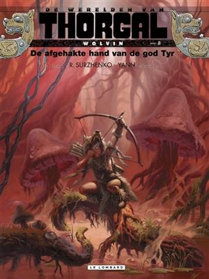 De afgehakte hand van de god Tyr, Thorgal, Wolvin 2, Werelden van, Strip, sttipboek, bestellen, kopen