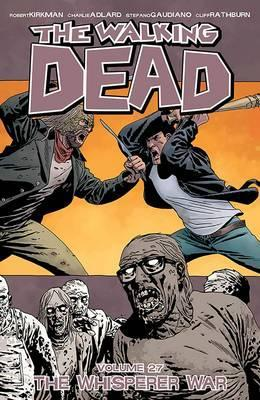 Walking Dead 27, Whisperer War, Comic, Charlie Adlard, Robert Kirkman, Strip, Stripboek, Album, Bundel, kopen, bestellen, buy, netherlands