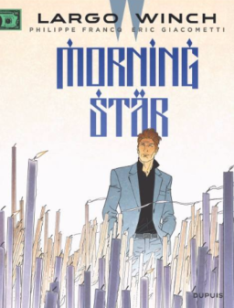 Largo Winch 21, Morning Star