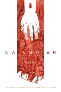 Nailbiter 1, There will be blood