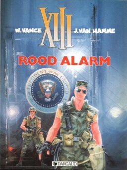 xiii 5, Rood alarm