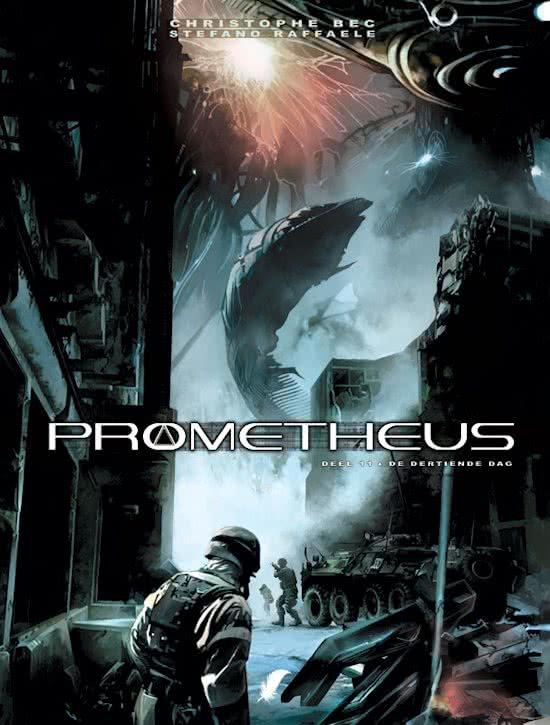 Prometheus 11, dertiende dag