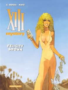 XIII Mystery 9, Felicity Brown