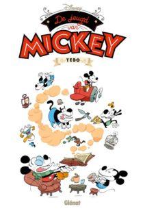9789462940567, Mickey Mouse door T'ébo, jeugd van mickey