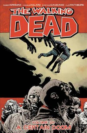 Walking Dead 28, Certain Doom. 9781534302440