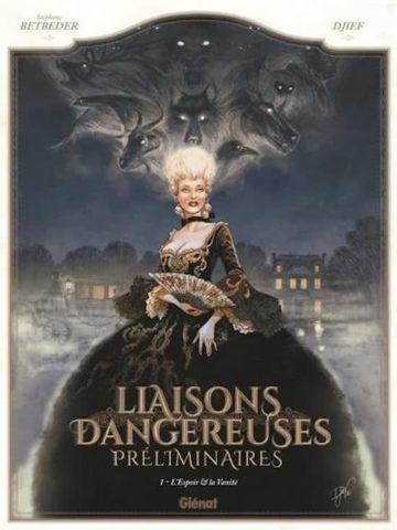 Dangerous Liasons, Voorgeschiedenis, 9789462940628, Hoop en IJdelheid,