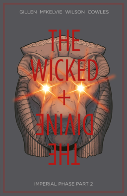 The Imperial Phase part 2, The Wicked + The Divine 6, The Wicked and the Divine 6, 9781534304734