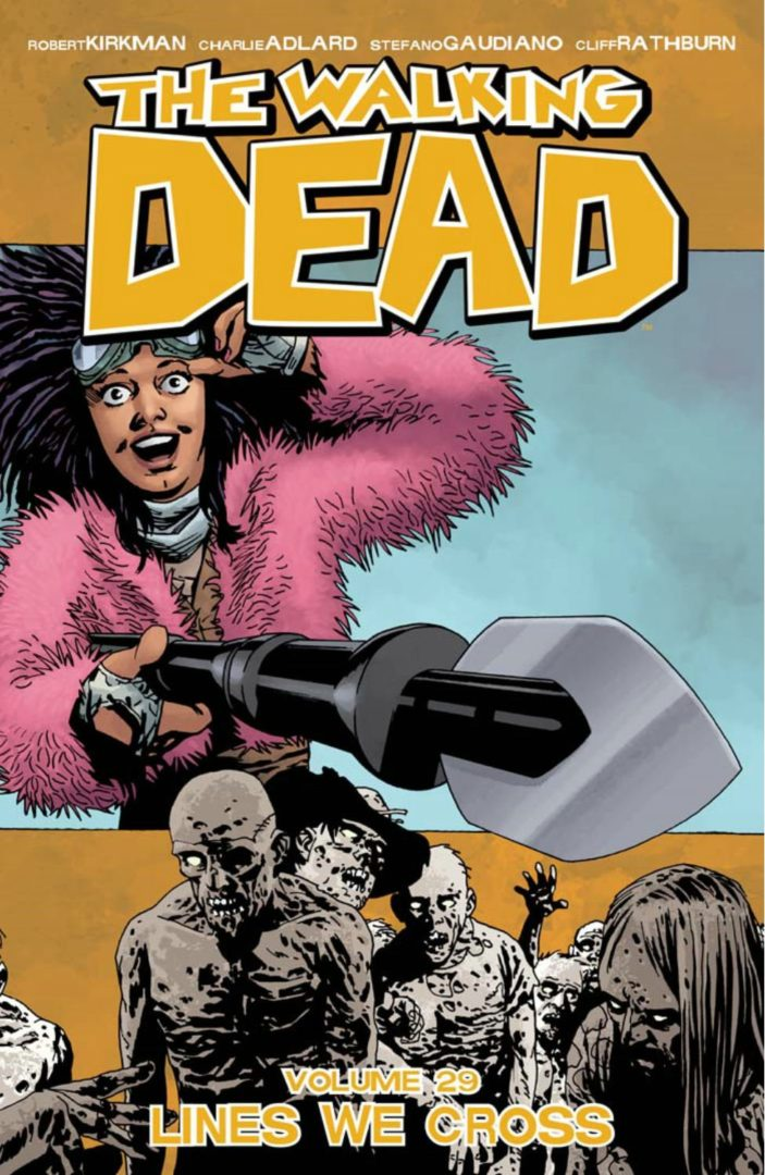 The Walking Dead 29, Lines We Cross