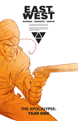 East Of West HC 1, The Apocalypse Year One
