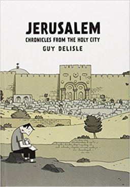 Jerusalem, Chronicles from the holy city