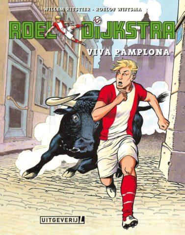 Roel Dijkstra 2, Viva Pamplona, 9789088864315