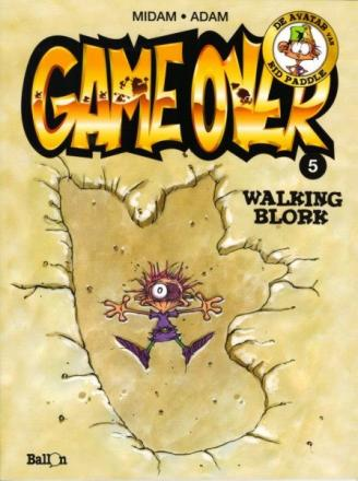 Game over 5, Walking Blork, 9789063348380
