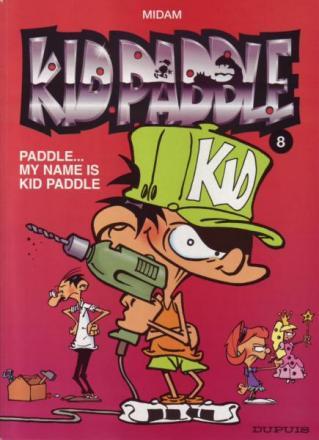 Kid Paddle 8, My name is Kid Paddle, 9789031424528