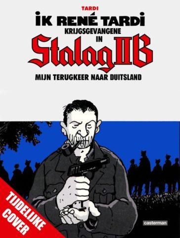 Krijgsgevangene in Stalag IIB 3, Stalag IIB 3, Ex-krijgsgevangene, René Tardi, 9789030374015