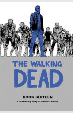 Walking Dead hc 16, 9781534313255