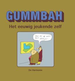 gummbah, eeuwig jeukende zelf, 9789463360470