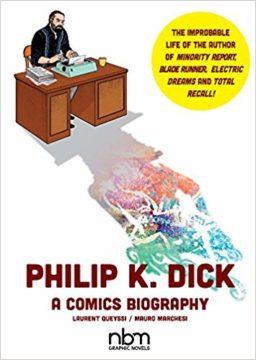 Philip K. Dick, comics biography, 9781681121918