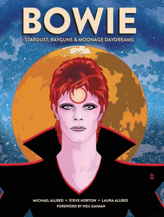 Bowie, 9781683834489, Stardust, rayguns, moonage daydreams