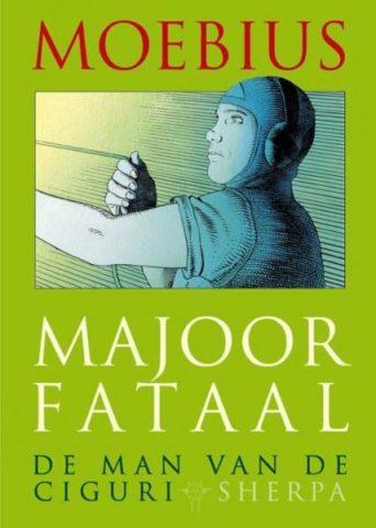 9789089881298, Moebius Classics 3, Majoor Fataal