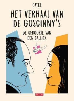 9789044542783, Het verhaal van de goscinny's, geboorte van een gallir