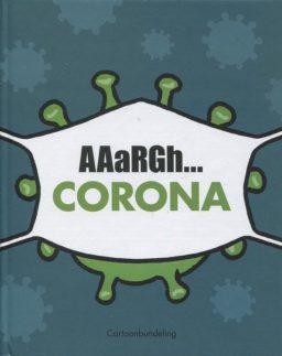 9789082448962, AAaRGH: Corona
