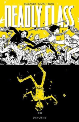 9781632157188, Deadly Class 4, Die for me