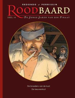 Roodbaard integraal 14, jonge jaren van een piraat
