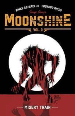 9781534308275, Moonshine 2, Misery Train